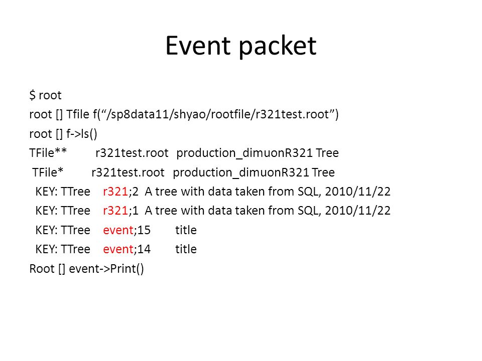 *tree :event : title Event *Br 0 :runID : runID/I *Br 1 :eventID : eventID/I *Br 2 :nDimuons : nDimuons/I *Br 3 :mWeight : mWeight/D *Br 4 :mProcessCode : mProcessCode[32]/C *Br 5 :ntracks : ntracks/I dimuon *Br 6 :dimuonID : dimuonID/I *Br 7 :trackID1 : trackID1/I *Br 8 :trackID2 : trackID2/I *Br 9 :mass : mass/D …xxx… track *Br 26 :trackID : trackID[ntracks]/I *Br 27 :x0 : x0[ntracks]/D …xxx… *Br 39 :ke0 : ke0[ntracks]/D