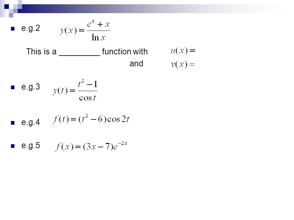 e.g.2 This is a _________ function with and e.g.3 e.g.4 e.g.5