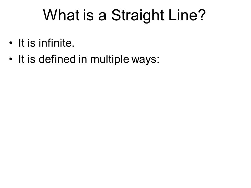 It is infinite. It is defined in multiple ways:
