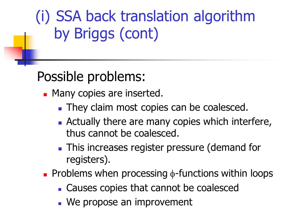 (i) SSA back translation algorithm by Briggs (cont) Possible problems: Many copies are inserted.