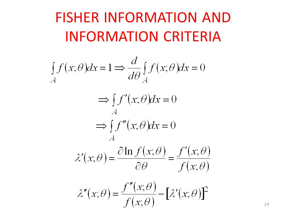 24 FISHER INFORMATION AND INFORMATION CRITERIA