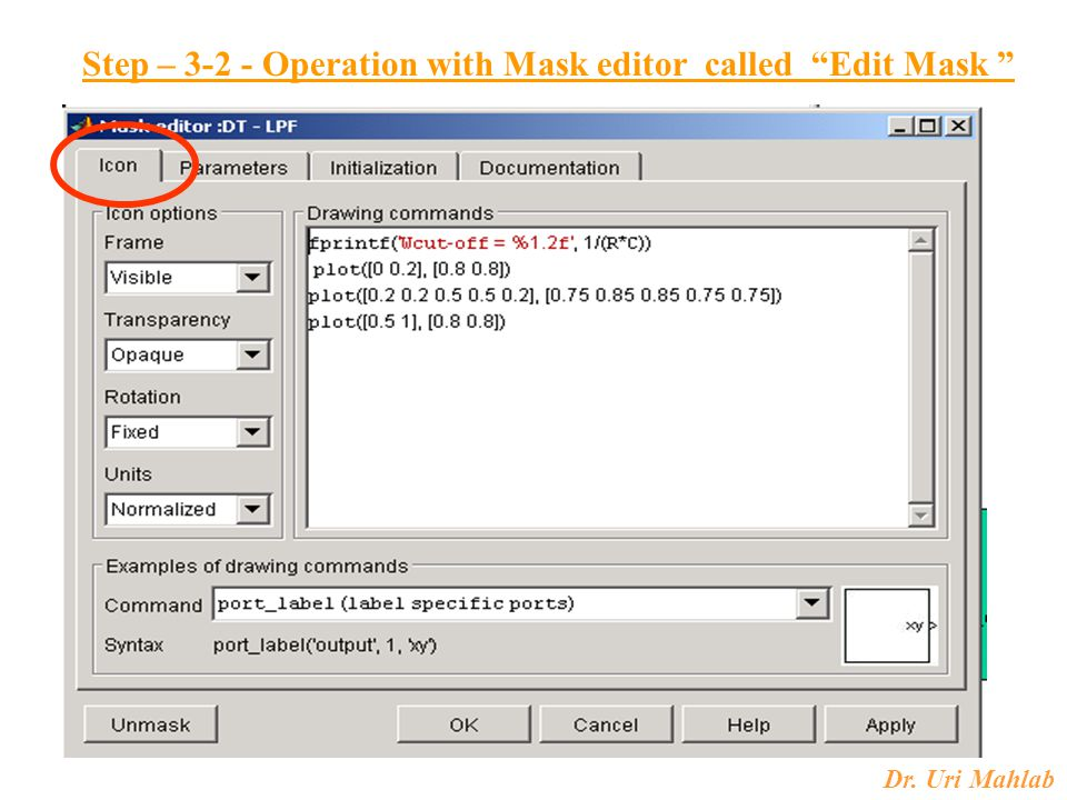 "Dr. Uri Mahlab Step – 3-2 - Operation with Mask editor called ""Edit Mask """