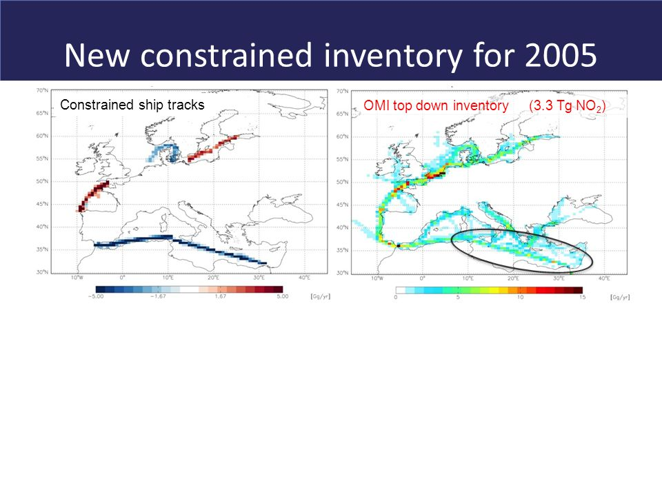 New constrained inventory for 2005 AMVER-ICOADS (2.5 Tg NO 2 )EMEP (3.7 Tg NO 2 ) Constrained ship tracks OMI top down inventory (3.3 Tg NO 2 )