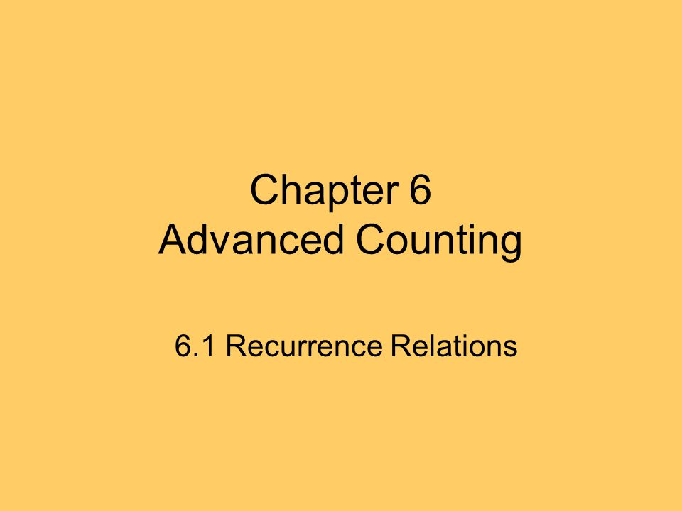 Recurrence Relations Definition: An equation that expresses the element an of the sequence {an} in terms of one or more previous terms of the sequence a0,...,an-1.