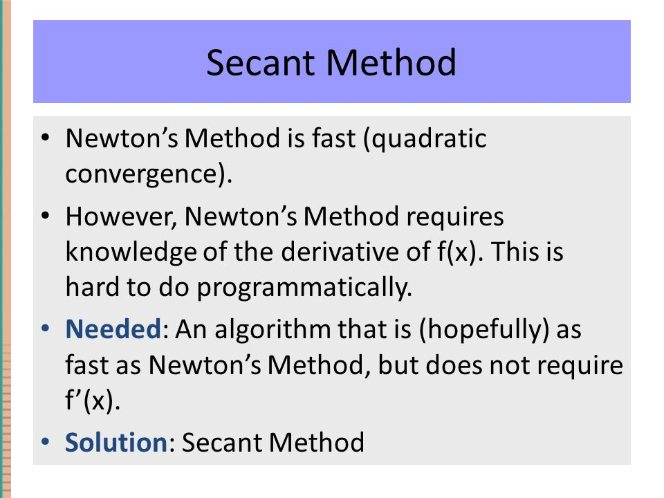 Inverse Quadratic Interpolation Method (IQI) Convergence: It can be shown (Michael T Heath's book Scientific Computing) that where α ≈ 1.893.