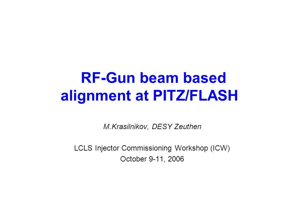 M.Krasilnikov, DESY RF-Gun BBA at PITZ/FLASH 12 Main Solenoid BBA z=0 z=0.276m z=0.935m z=0.778m Basic measurement : Mean position of electron beam at LOW.Screen1 (DoubleDiagCross at z=0.778m) vs.