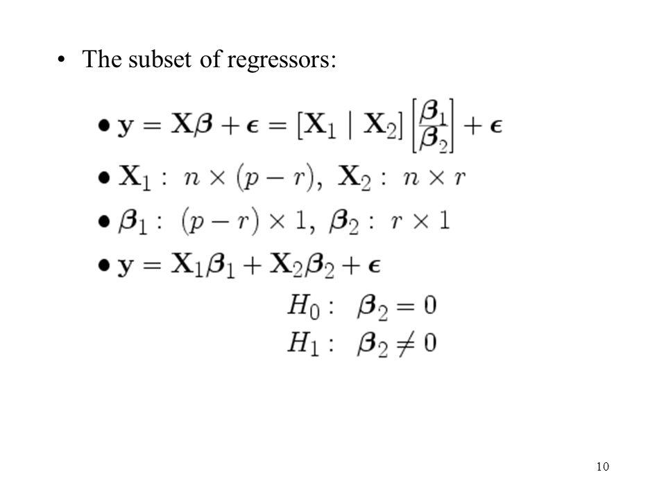 10 The subset of regressors: