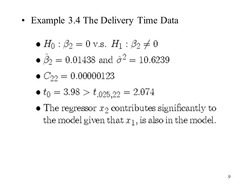 9 Example 3.4 The Delivery Time Data