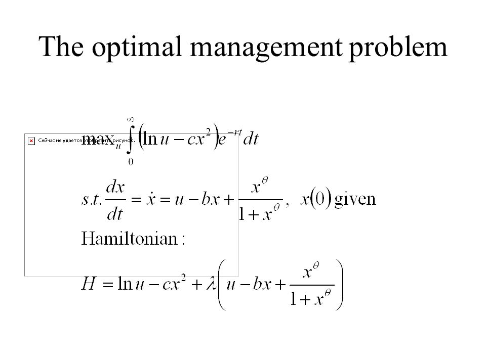 The optimal management problem