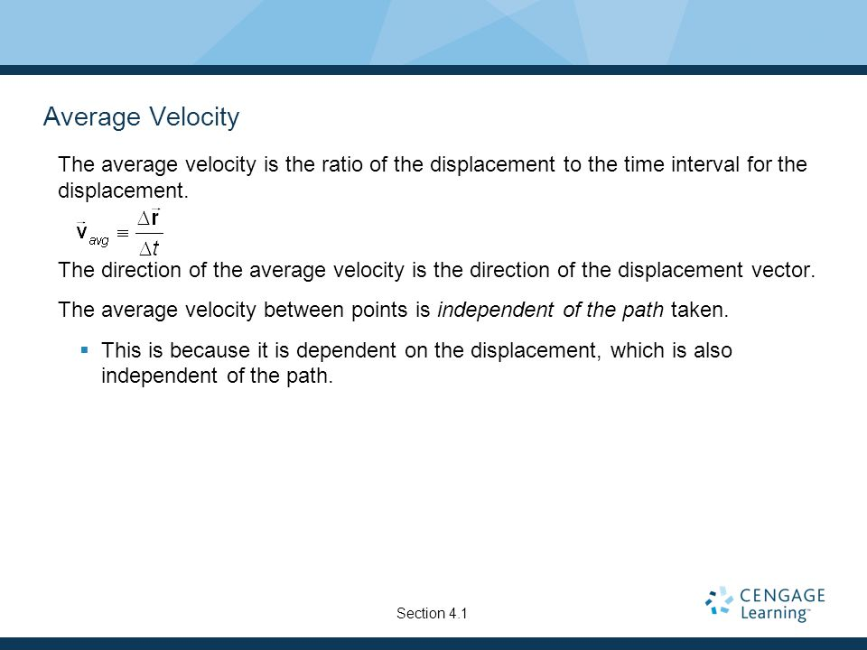 Instantaneous Velocity The instantaneous velocity is the limit of the average velocity as Δt approaches zero.