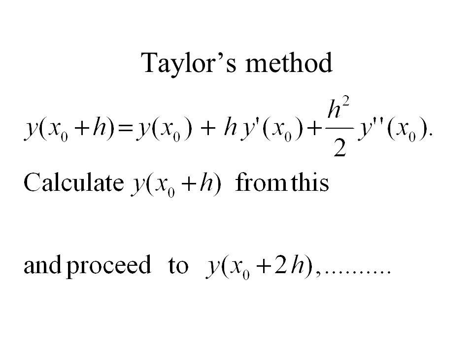 Taylor's method