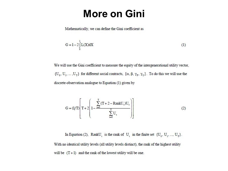 More on Gini