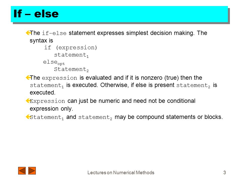 Lectures on Numerical Methods2 Labeled statements çOne can give a label to any statement.
