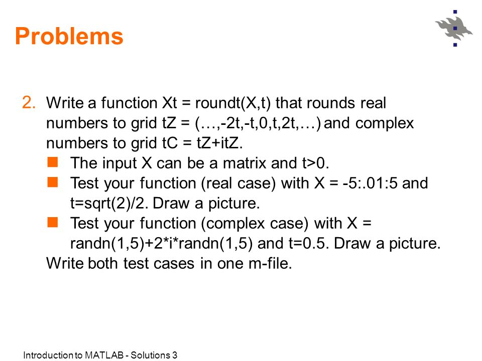 Introduction to MATLAB - Solutions 3 Problems 2.