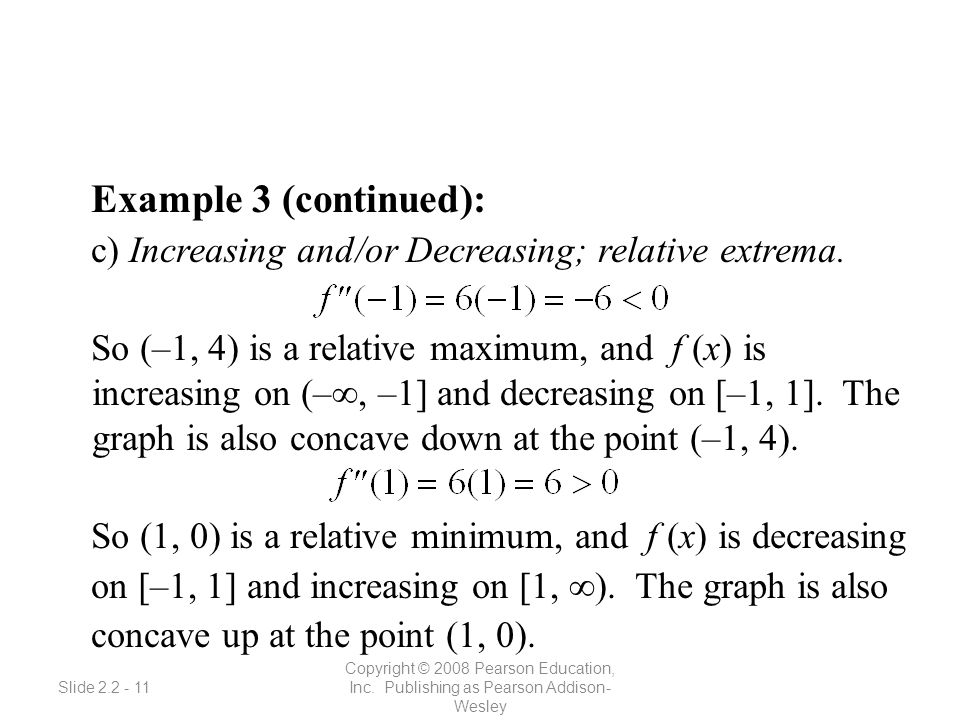 Slide 2.2 - 11 Copyright © 2008 Pearson Education, Inc.
