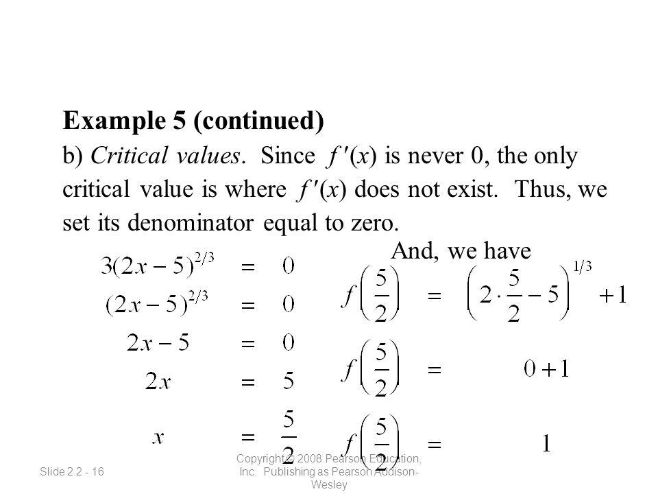 Slide 2.2 - 16 Copyright © 2008 Pearson Education, Inc.