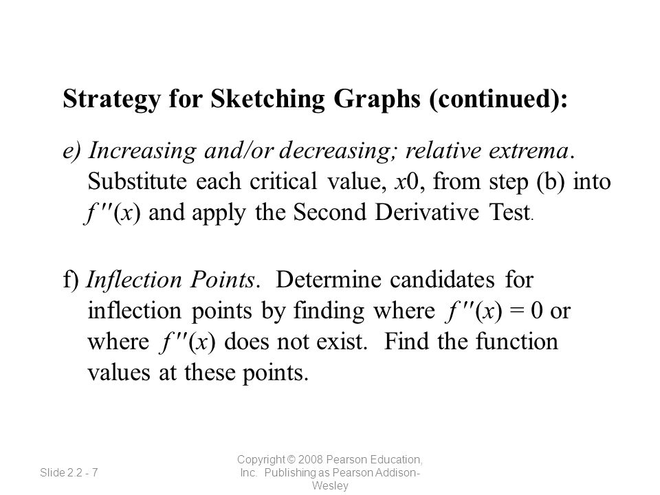 Slide 2.2 - 8 Copyright © 2008 Pearson Education, Inc.