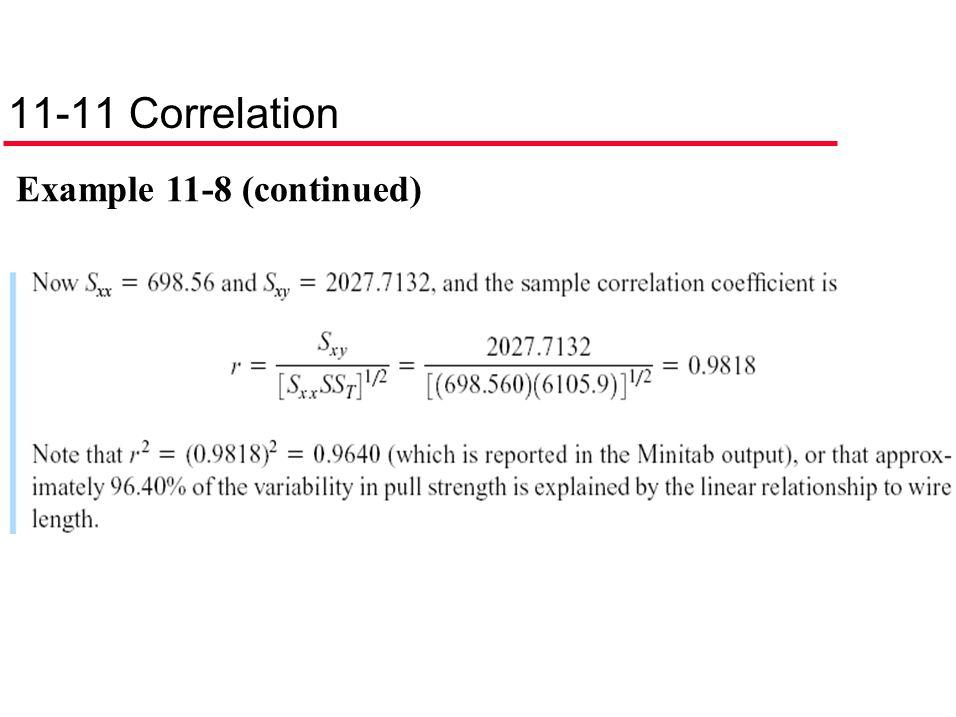 11-11 Correlation Example 11-8 (continued)