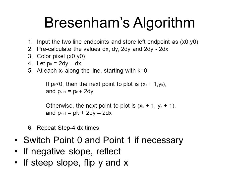 Number of Operations in Bresenham's Algorithm Q: In each step, how many floating point operations are there.