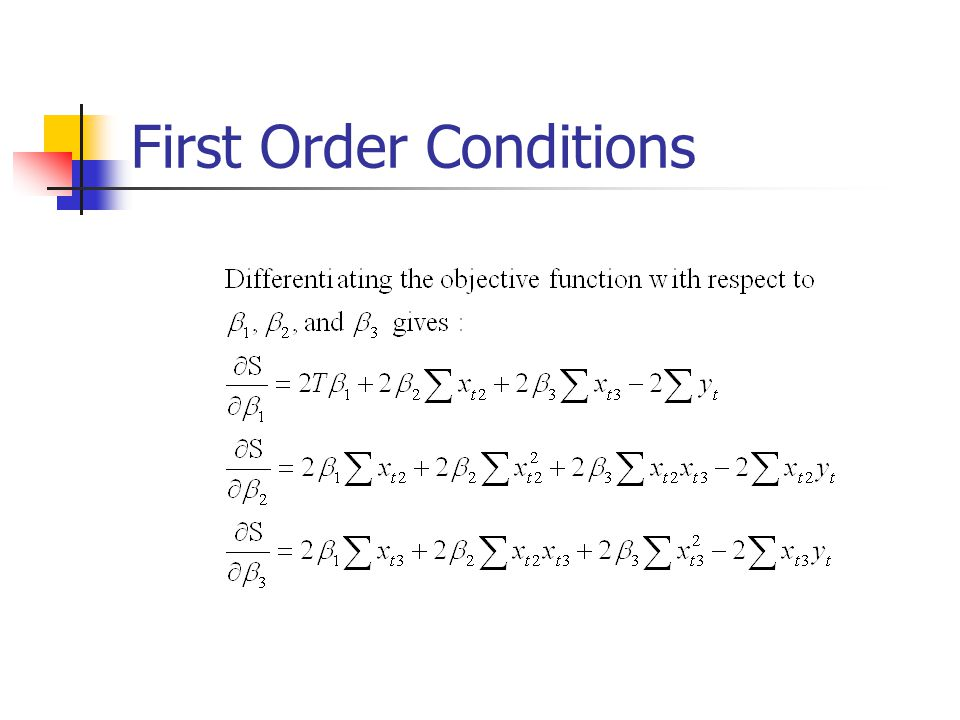 First Order Conditions