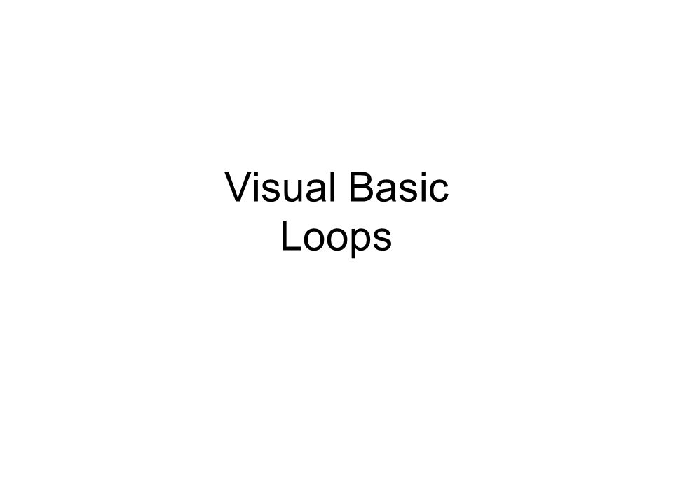 Visual Basic Loops
