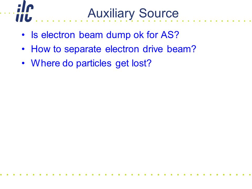Auxiliary Source Is electron beam dump ok for AS. How to separate electron drive beam.