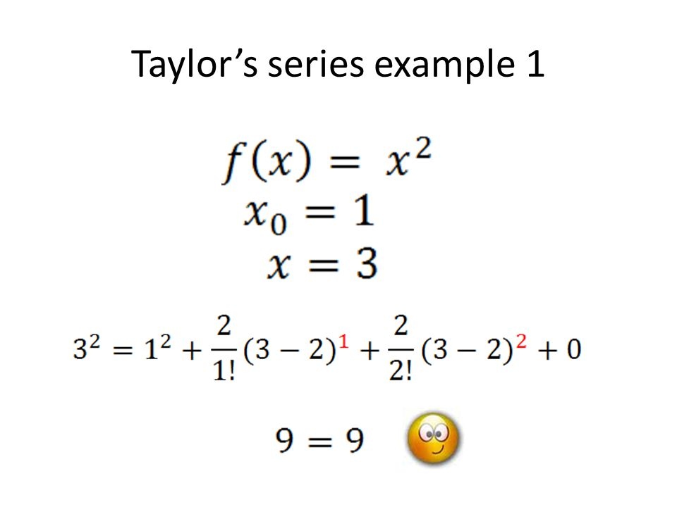Taylor's series example 1