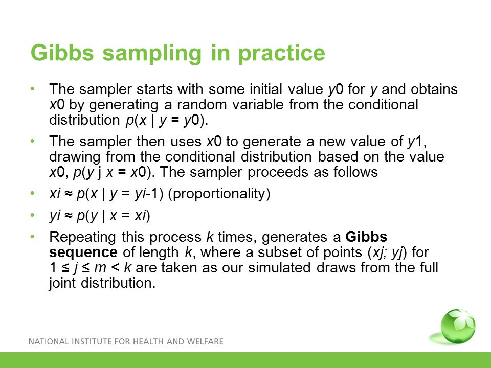 Gibbs sampling in practice The sampler starts with some initial value y0 for y and obtains x0 by generating a random variable from the conditional distribution p(x | y = y0).
