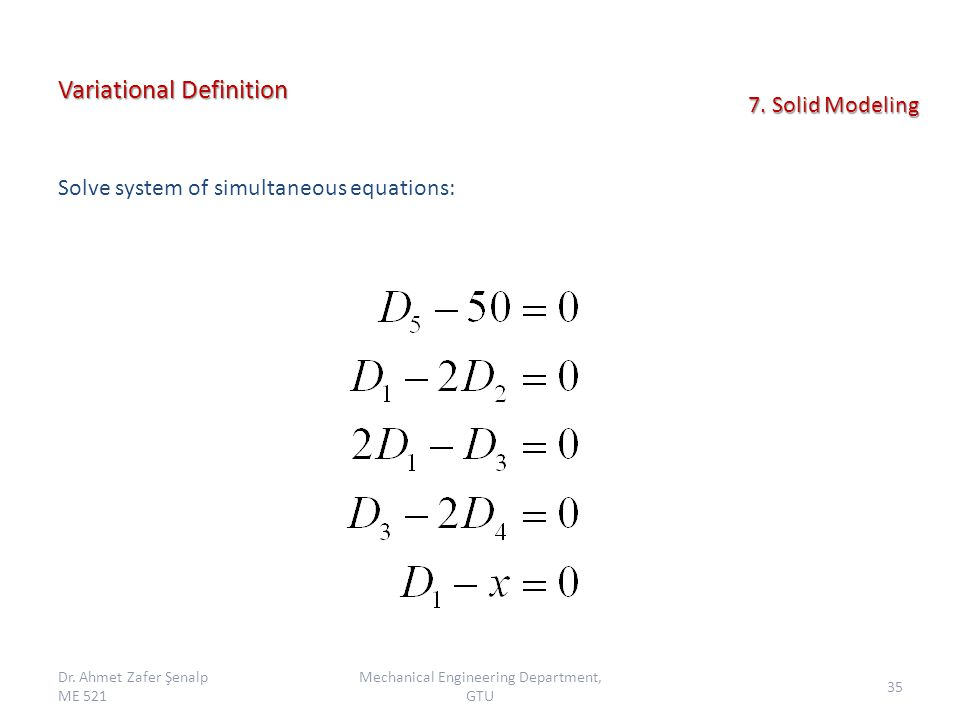 Variational Definition Solve system of simultaneous equations: Dr.