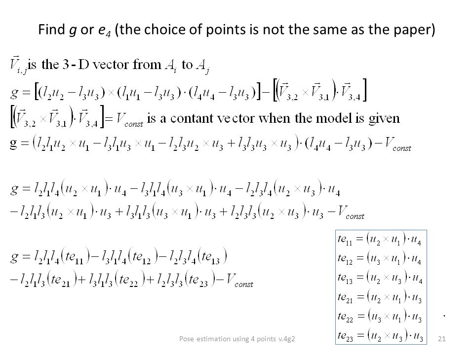 Find g or e 4 (the choice of points is not the same as the paper) Pose estimation using 4 points v.4g221