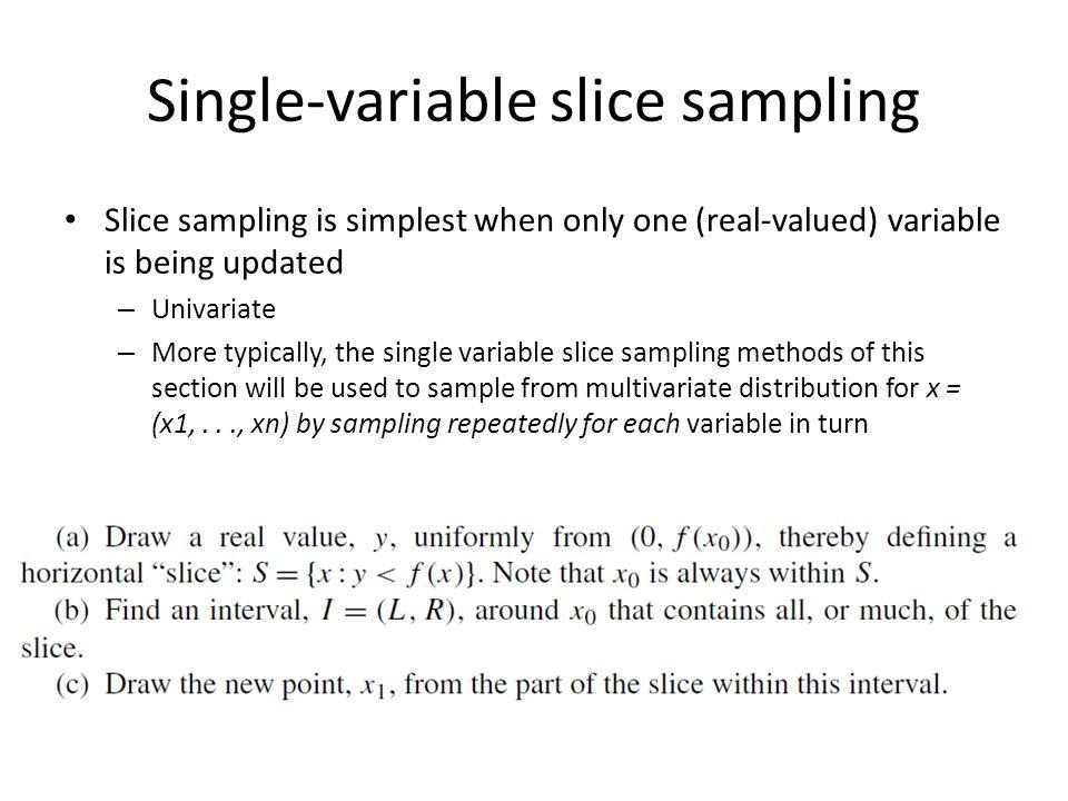 Multivariate slice sampling methods