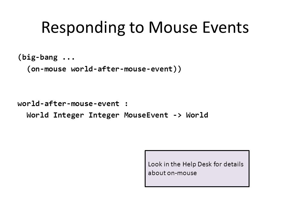 Responding to Mouse Events (big-bang...