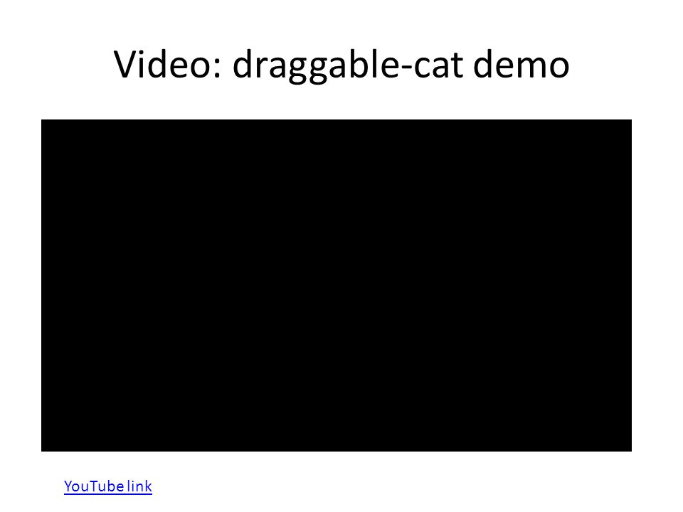Video: draggable-cat demo YouTube link