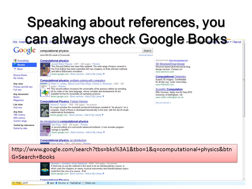 Speaking about references, you can always check Google Books http://www.google.com/search tbs=bks%3A1&tbo=1&q=computational+physics&btn G=Search+Books