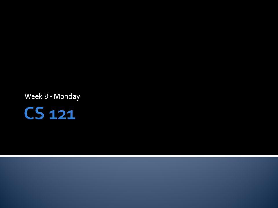 Week 8 - Monday