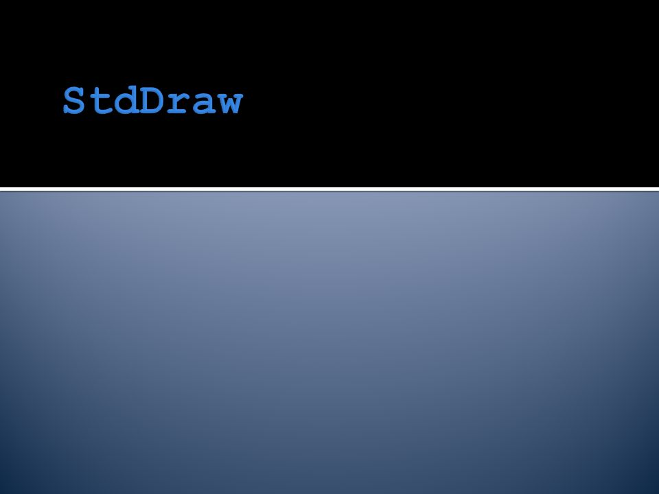  StdDraw is a library of Java code developed by Robert Sedgewick and Kevin Wayne  StdDraw allows you to draw output on the screen easily  You can draw points, lines, and polygons in various colors  You can clear and resize the drawing area and even save the results  StdDraw is not standard Java that everyone uses, but it's a nice tool for graphics
