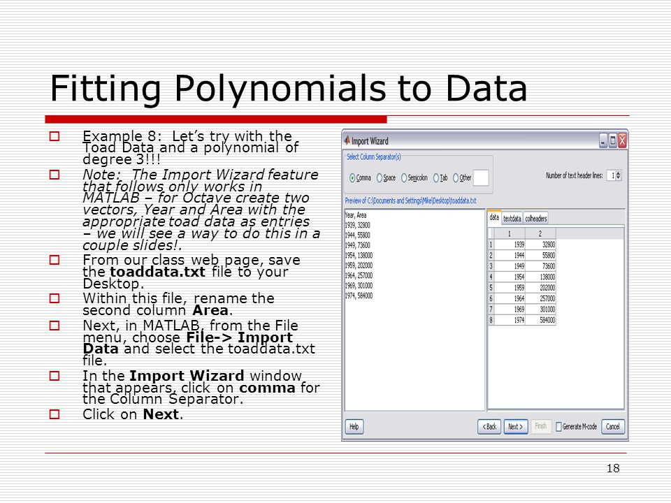 Fitting Polynomials to Data  Example 8: Let's try with the Toad Data and a polynomial of degree 3!!.