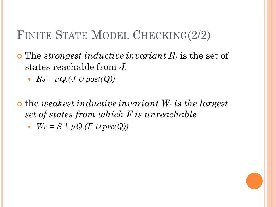 I NTERPOLANT -B ASED M ODEL C HECKING A(x 0, x 1 ) def = Q(x 0 ) ∧ T (x 0, x 1 ) B(x 1,..., x k ) def = T (x 1, x 2 ) ∧...