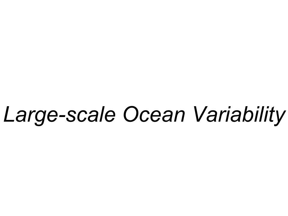 Large-scale Ocean Variability
