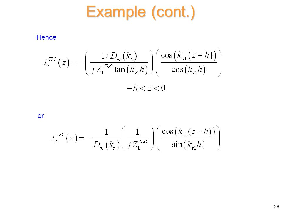 Example (cont.) Hence 28 or