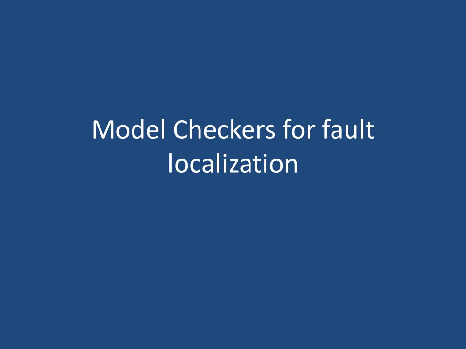 Model Checkers for fault localization