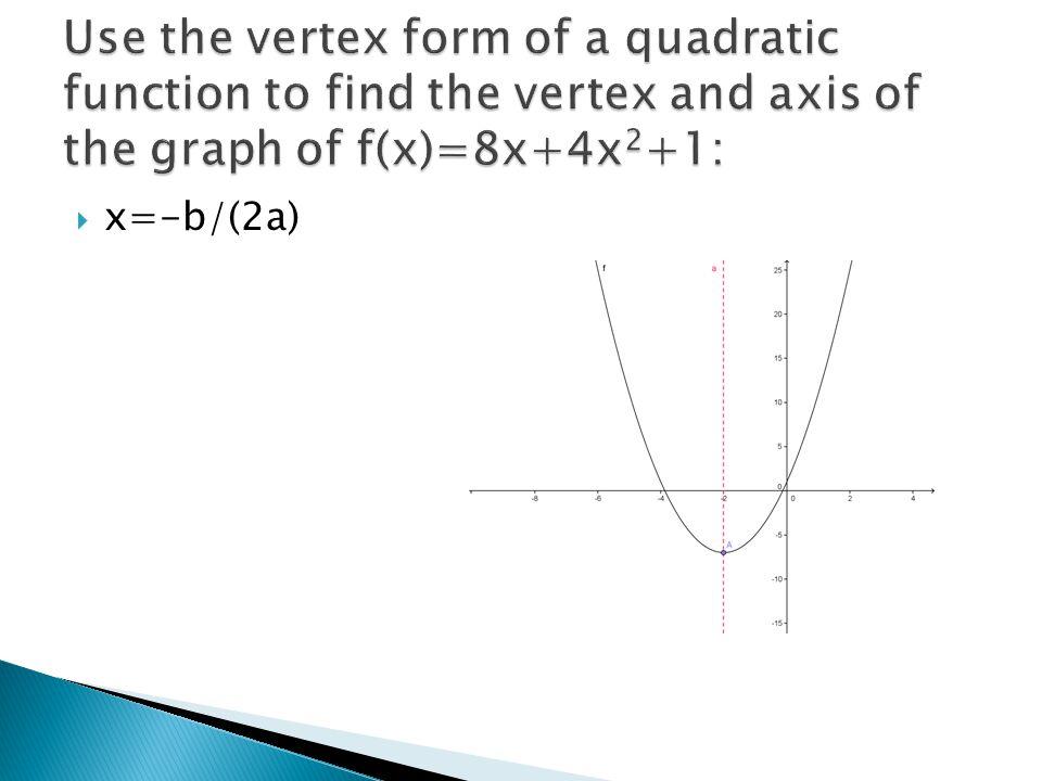  x=-b/(2a)