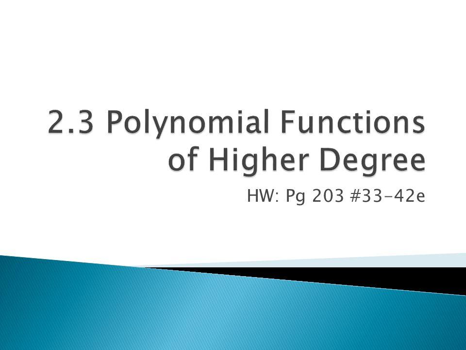 HW: Pg 203 #33-42e
