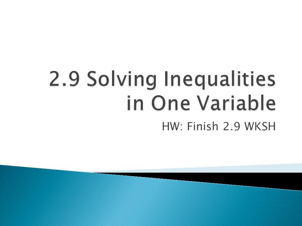 HW: Finish 2.9 WKSH