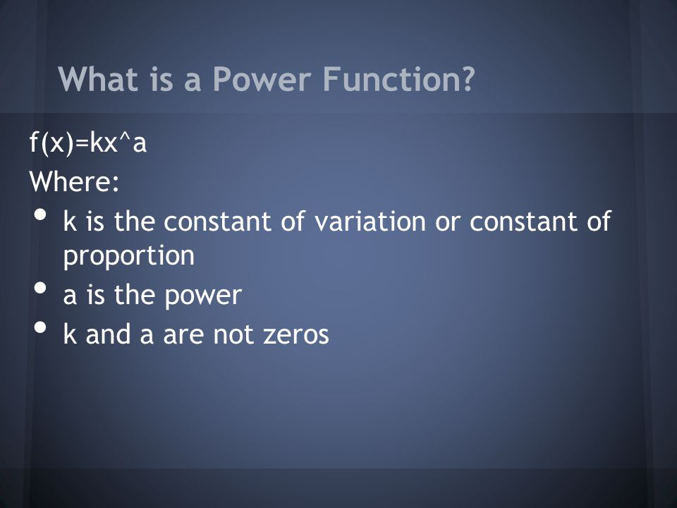 Examples of Power Functions.Determine whether the function is a power function.