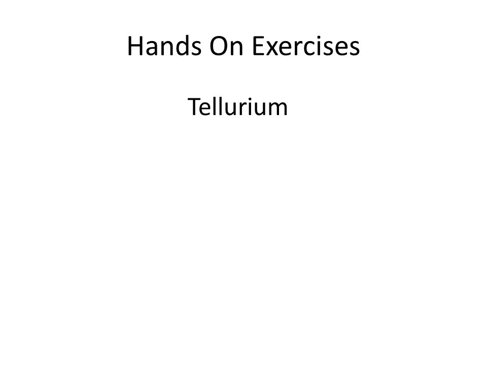 Hands On Exercises Tellurium