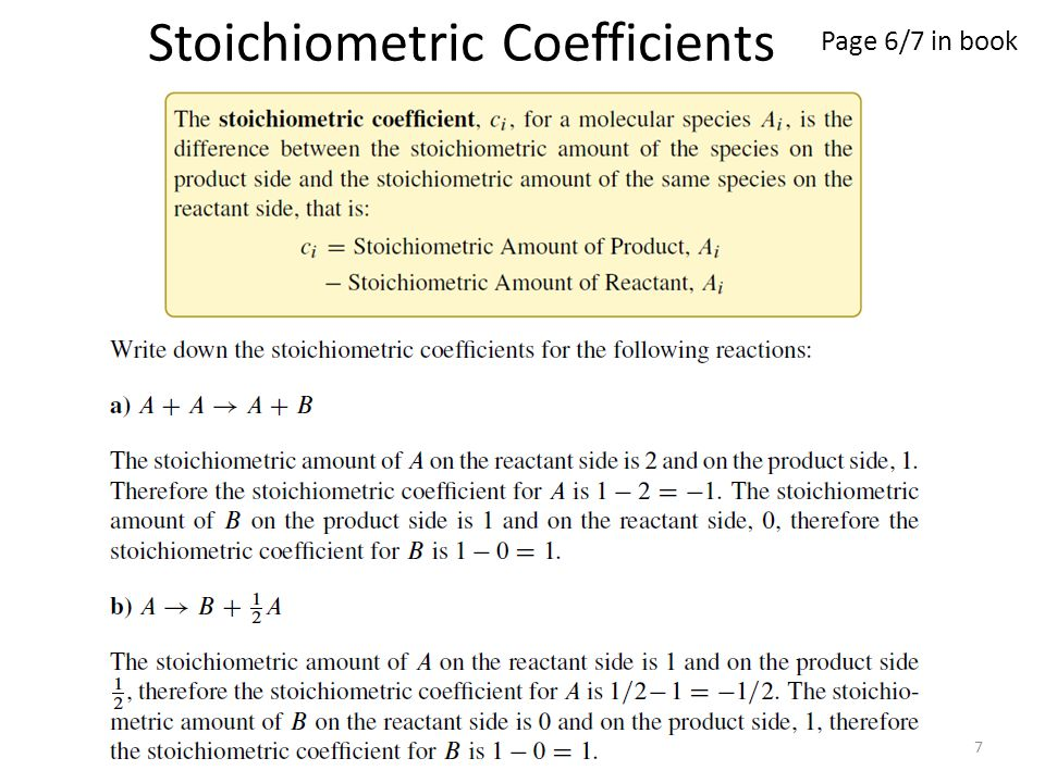 7 Stoichiometric Coefficients Page 6/7 in book