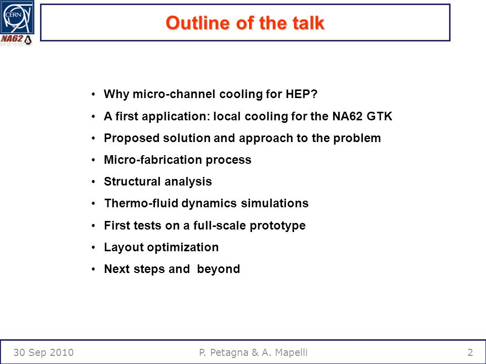 Outline of the talk 30 Sep 20102P. Petagna & A. Mapelli Why micro-channel cooling for HEP.
