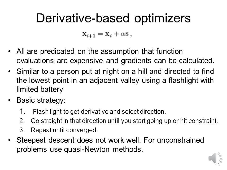 Optimization with Constraints Standard formulation Why are constraints a problem? –Canyons in design space –Equality constraints are particularly bad!