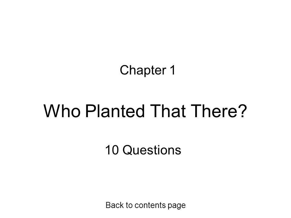 Question 12 Where are minerals usually present? In soil, in quite low concentration